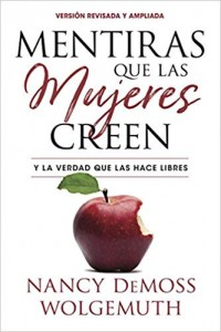 Mentiras que las mujeres creen - 9780825458637 - DeMoss, Nancy Leigh