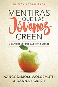 Mentiras que las jóvenes creen - 9780825458835 - DeMoss, Nancy Leigh