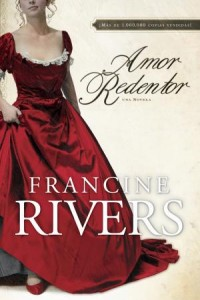 Amor Redentor: Redeeming Love - 9781414317274 - Rivers, Francine