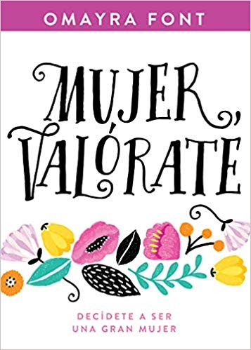 Mujer, valórate