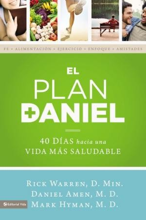 The Daniel Plan: El plan Daniel