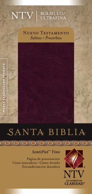 Nuevo Testamento con Salmos y Proverbios NTV, Edición bolsillo ultrafina: New Testament with Psalms and Proverbs NTV, Pocket Thinline Edition