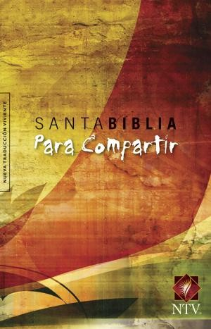 Santa Biblia NTV, Edición cosecha, para compartir: Holy Bible NTV, Harvest Edition, for sharing