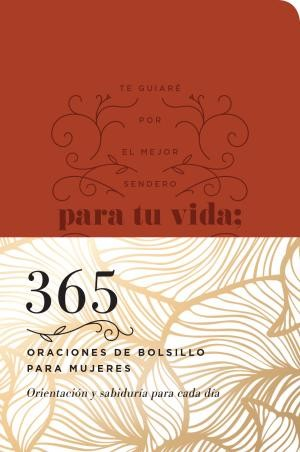 365 oraciones de bolsillo para mujeres: 365 Pocket Prayers for Women